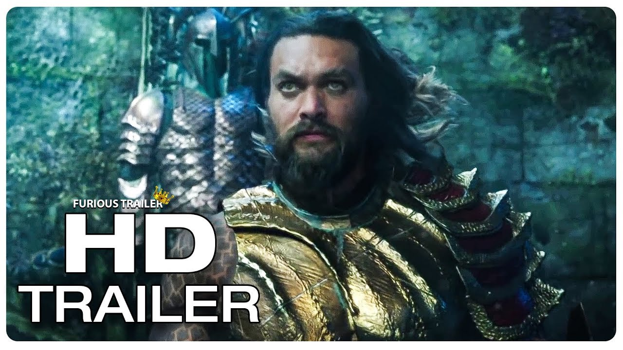 Aquaman – Official Movie Trailer 1