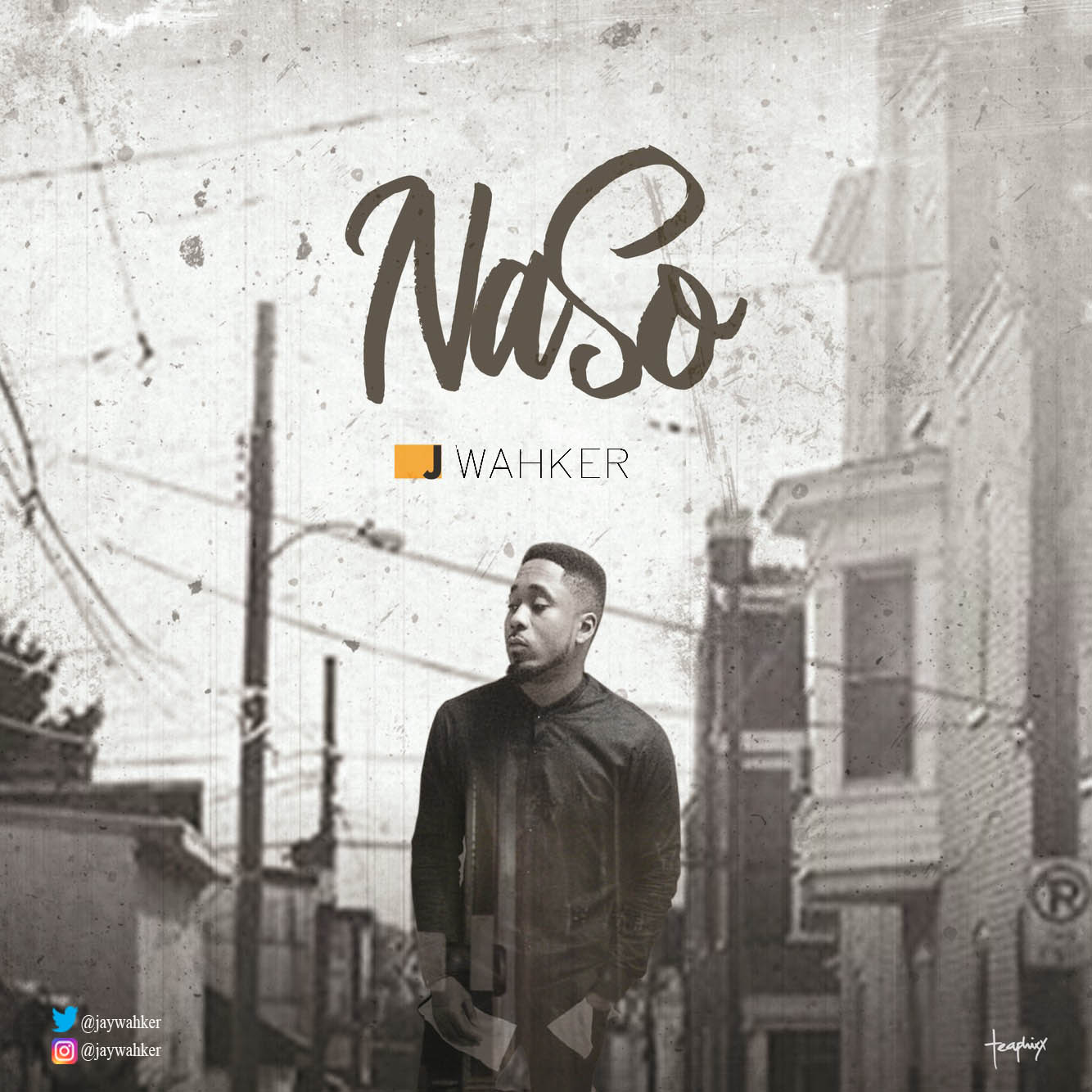 Download Naso by J. Wahker -Toktok9ja Sounds