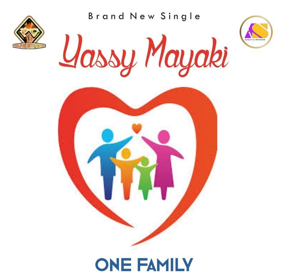 Download One Family by Yassy – Toktok9ja Sounds