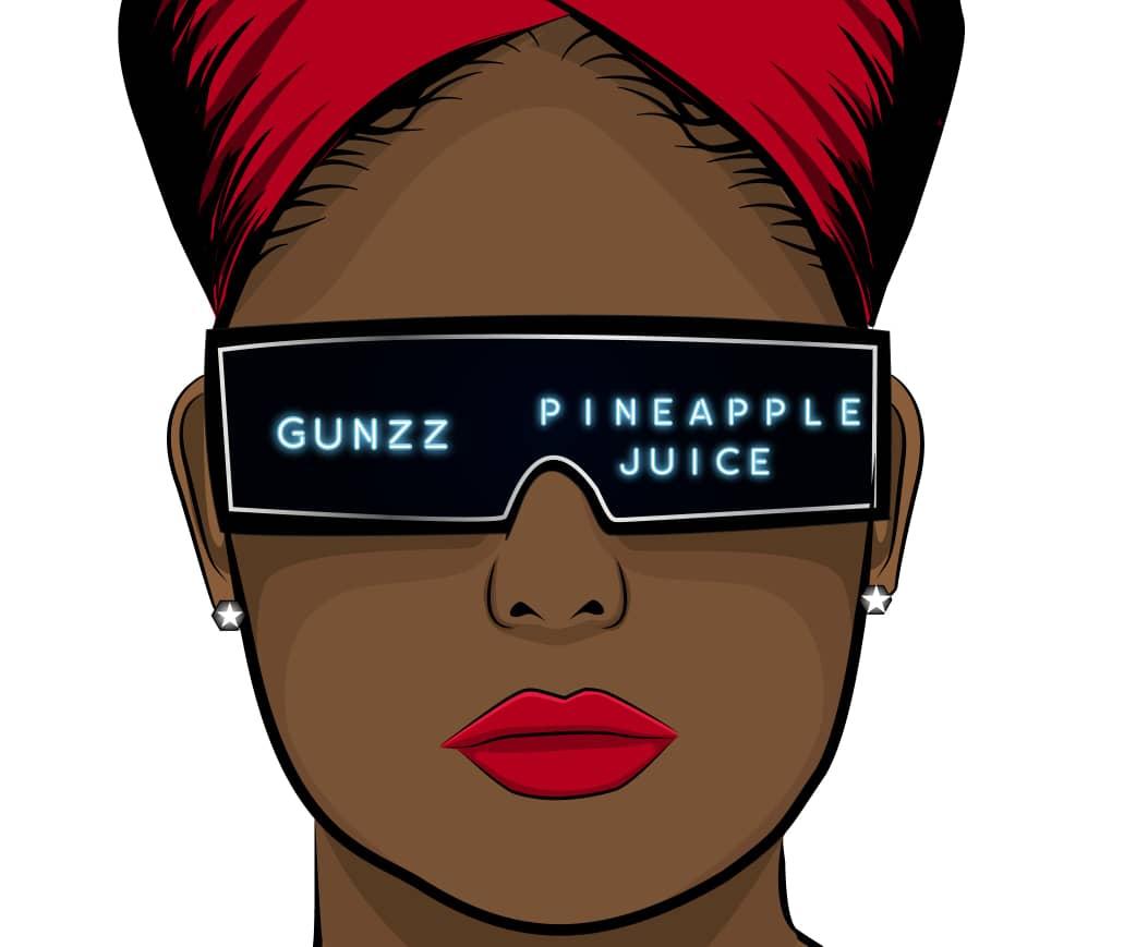 Gunzz – Pineapple Juice (Toktok9ja Sounds)