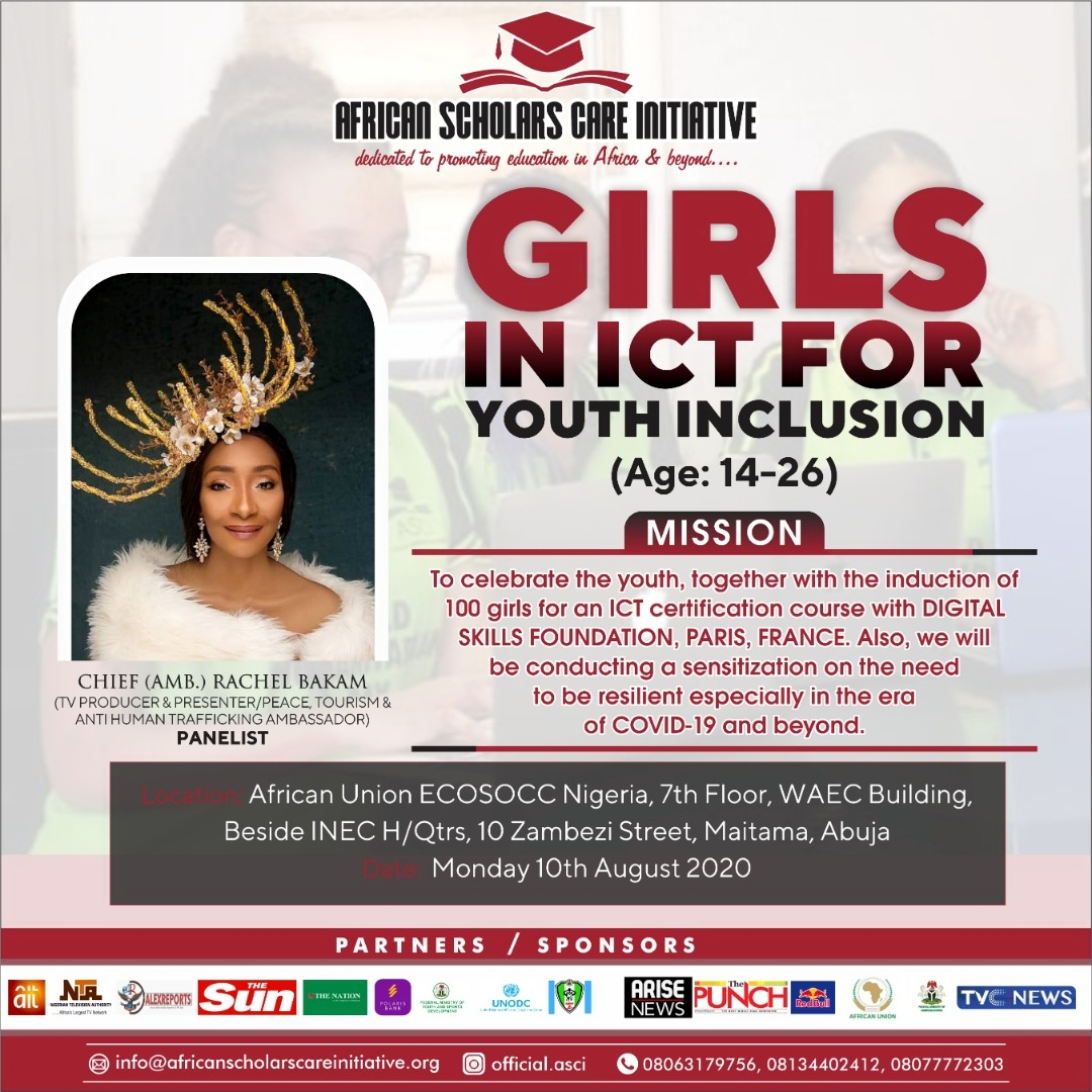 "Invitation to Attend ""Girls in ICT for Youth Inclusion"" Organized by African Scholars Care Initiative"