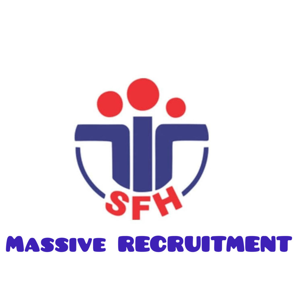 Society for Family Health (SFH) Massive Recruitment Exercise 2020 – Apply Now