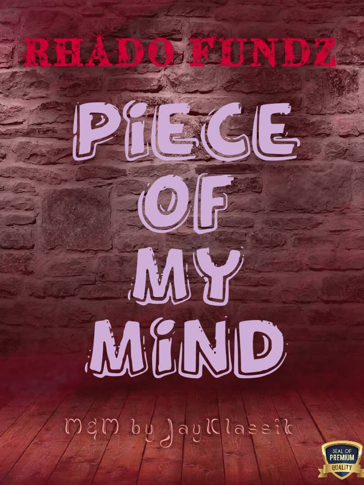 Download Peace of Mind by Rhado Funds – Toktok9ja Sounds