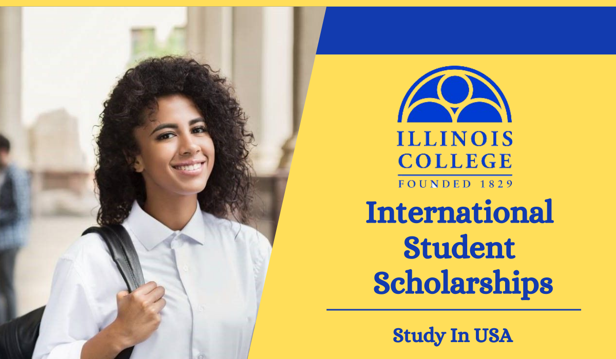Apply For International Student Scholarships at Illinois College – USA, 2021